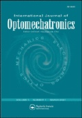 International Journal of Optomechatronics: Taylor & Francis Publishing