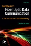 Handbook of Fiber Optic Data Communication, 3rd Edition