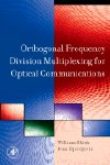 Orthogonal Frequency Division Multiplexing for Optical Communications