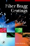 Fiber Bragg Gratings, 2nd Edition